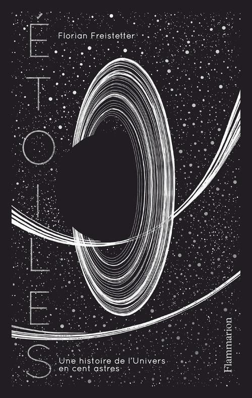etoiles - une histoire de l'univers en cent astres