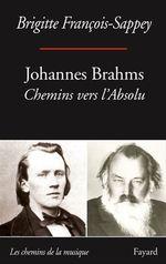 Johannes Brahms  - Brigitte Francois-Sappey