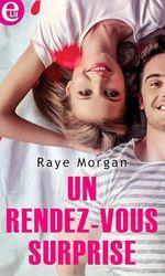 Vente EBooks : Un rendez-vous surprise  - Raye Morgan
