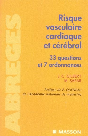 Risque Vasculaire, Cardiaque Et Cerebral