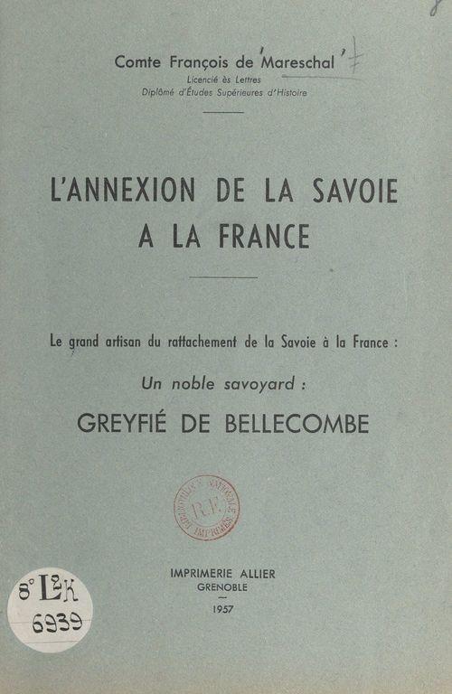 L'annexion de la Savoie à la France  - François de Mareschal