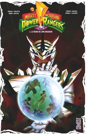 Power Rangers - mighty morphin T.4 ; le règne de Lord Drakkon