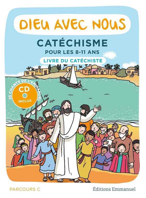 DIEU AVEC NOUS - CATECHISME  -  PARCOURS C