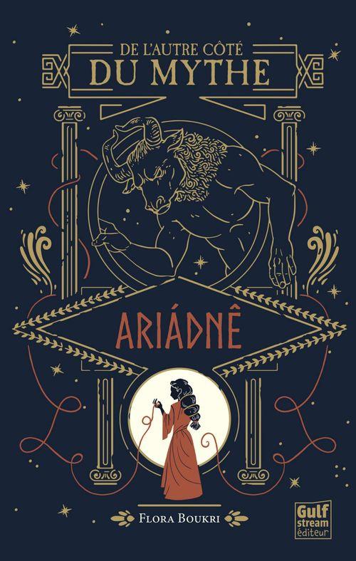 De l'autre côté du mythe t.1 ; Ariádnê