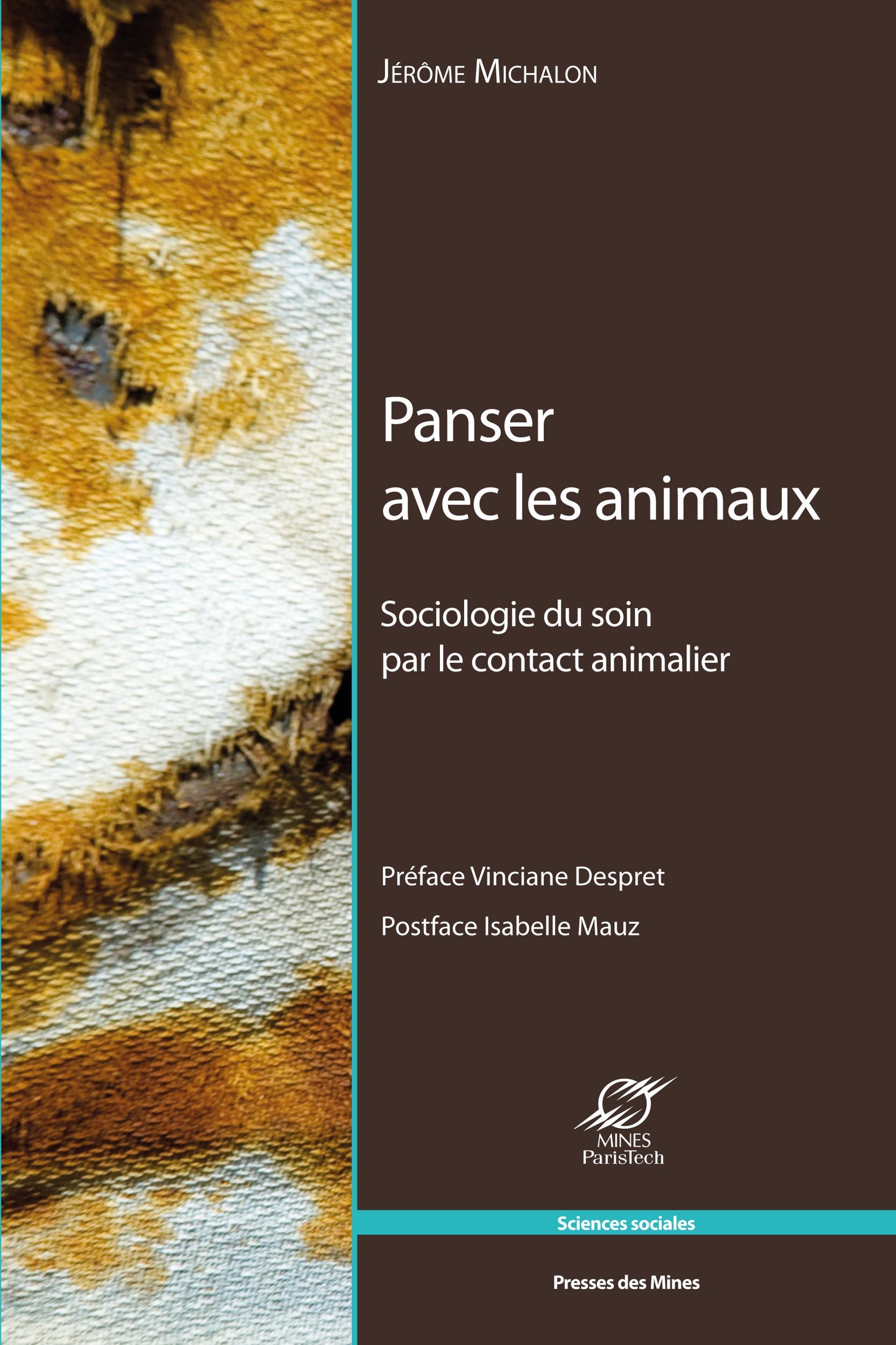 Panser avec les animaux ; sociologie du soin par le contact animalier