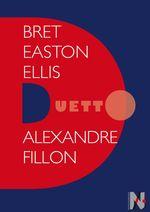 Vente Livre Numérique : Bret Easton Ellis - Duetto  - Alexandre Fillon