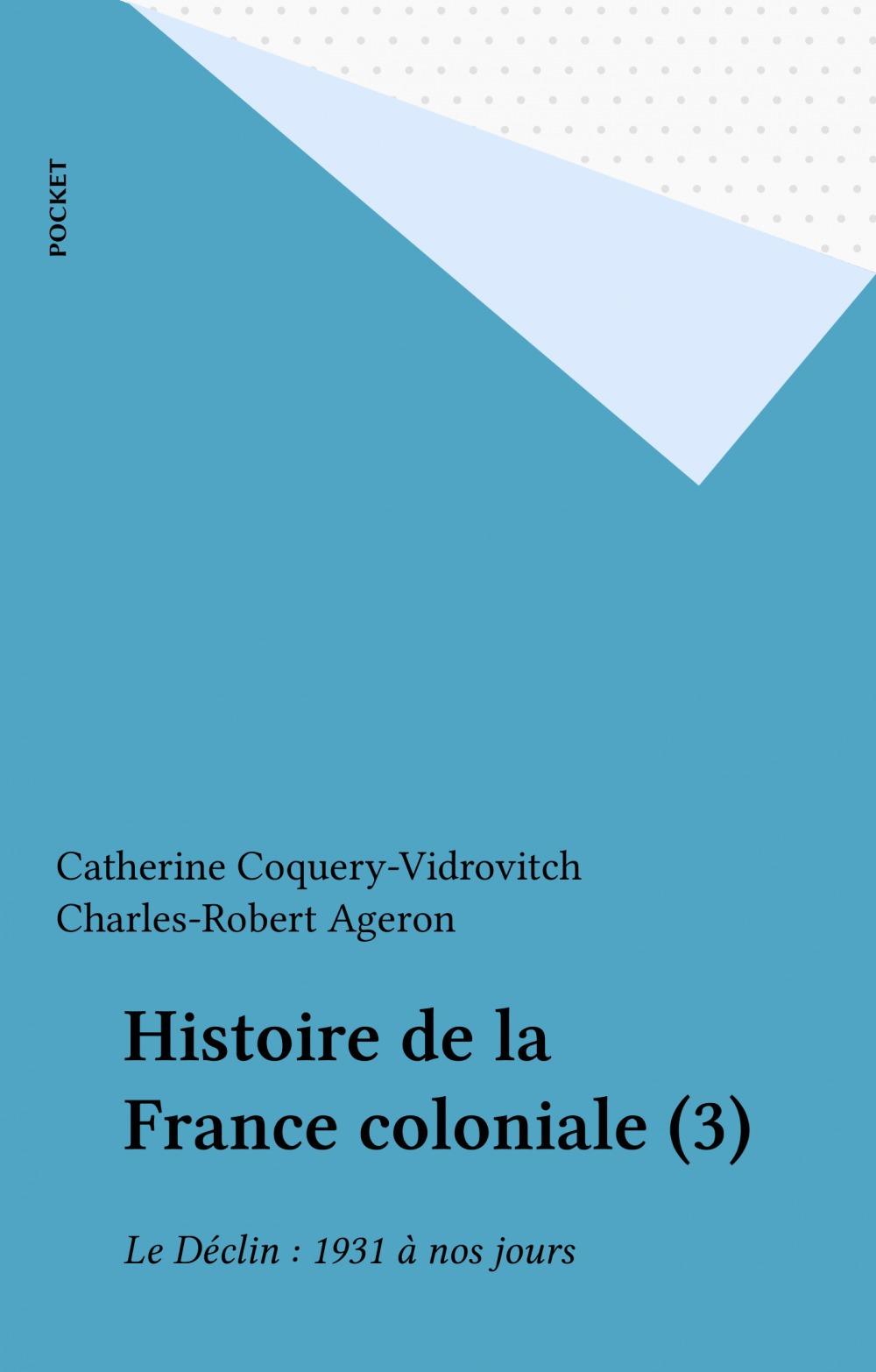 Le declin (1931 a nos jours) - tome 3 - vol03