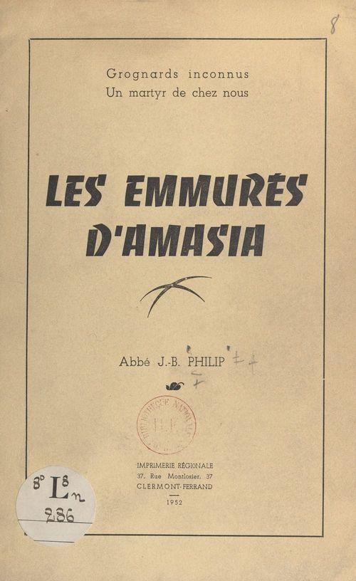 Les emmurés d'Amasia  - Jean-Baptiste Philip