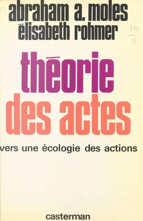 Théorie des actes : vers une écologie des actions