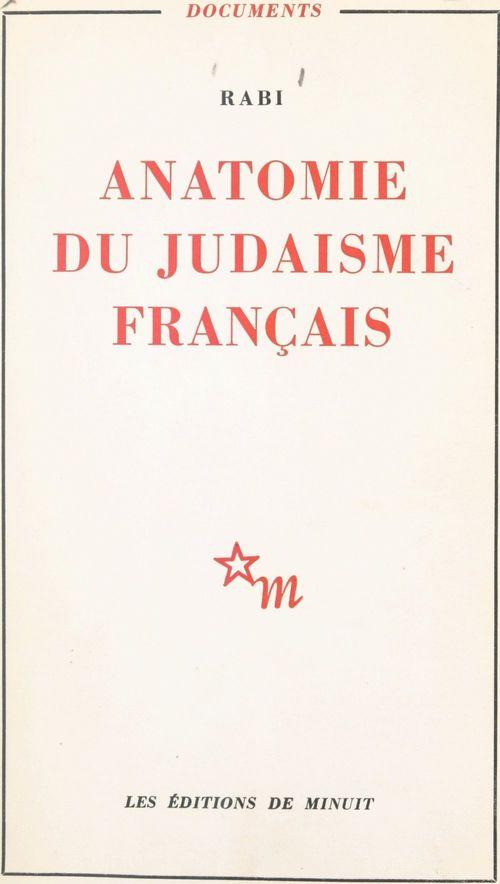 Anatomie du judaïsme français  - Rabi