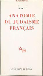 Anatomie du judaïsme français