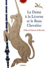 La dame à la Licorne et le Beau Chevalier  - . Anonyme
