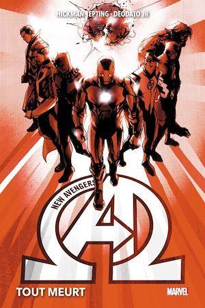 New Avengers T.1 ; tout meurt