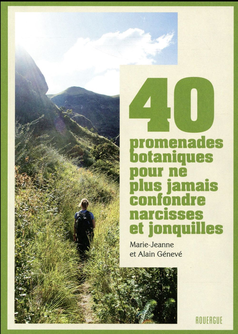 40 promenades botaniques pour ne plus jamais confondre narcisses et jonquilles