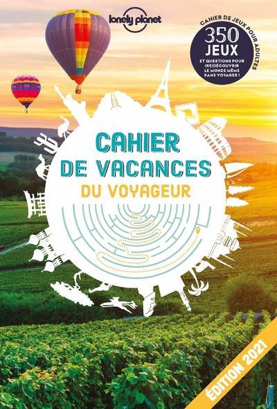 cahier de vacances du voyageur (édition 2021)