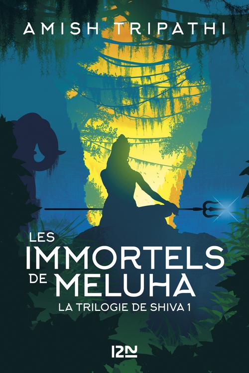 La trilogie de Shiva T.1 ; les immortels de Meluha