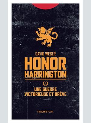 Honor Harrington T.3 ; une guerre victorieuse et brève