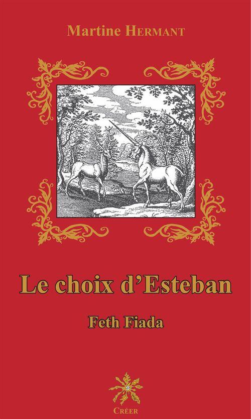 Le choix d'Esteban  - Martine Hermant