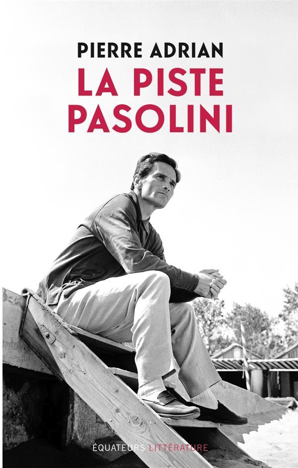 La piste Pasolini