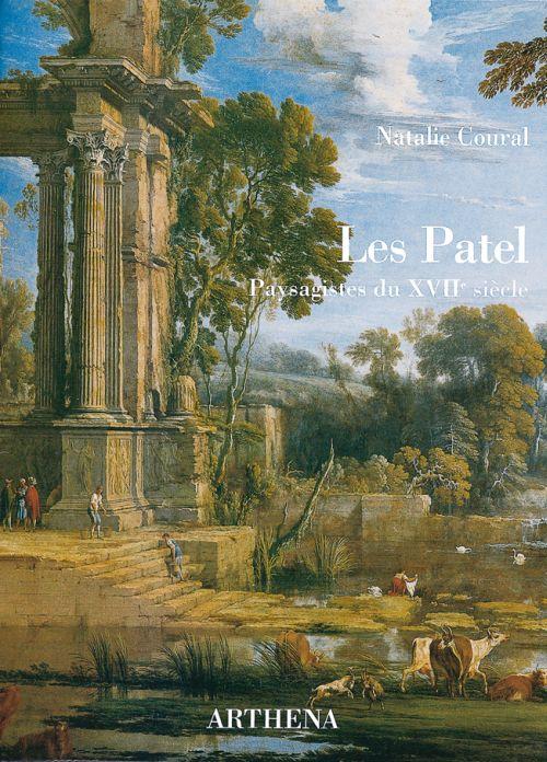Les Patel ; paysagistes du XVII siècle