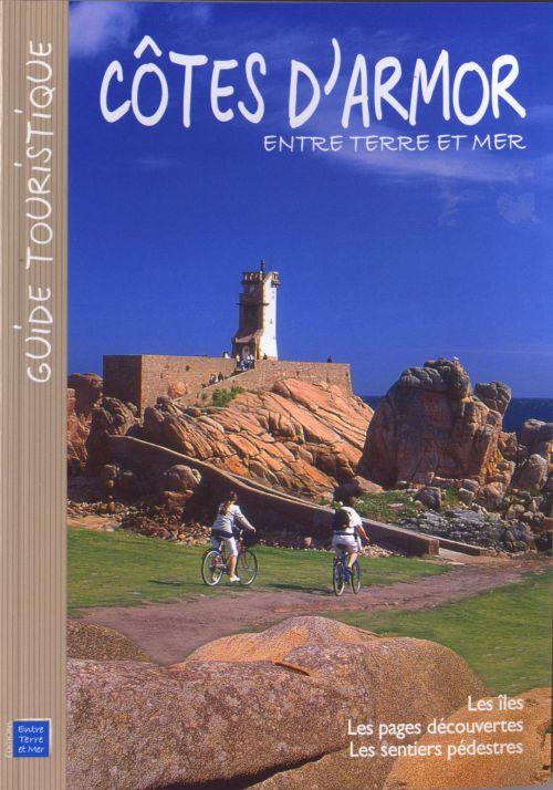 Côtes d'Armor ; îles plages et sentiers