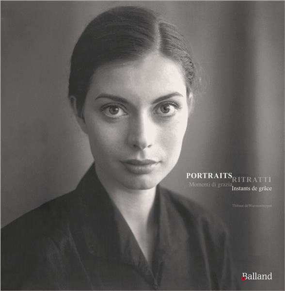 portraits ; instants de grâce