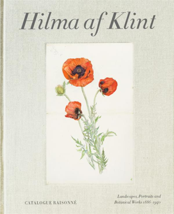 Hilma af klint: the landscapes, portraits and botanical works (1886-1940) catalogue raisonne volume
