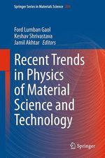 Recent Trends in Physics of Material Science and Technology  - Ford Lumban Gaol - Jamil Akhtar - Keshav Shrivastava