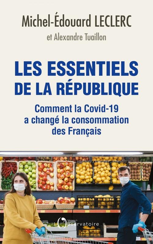 Les essentiels de la République ; comment la Covid-19 a changé la consommation des Français