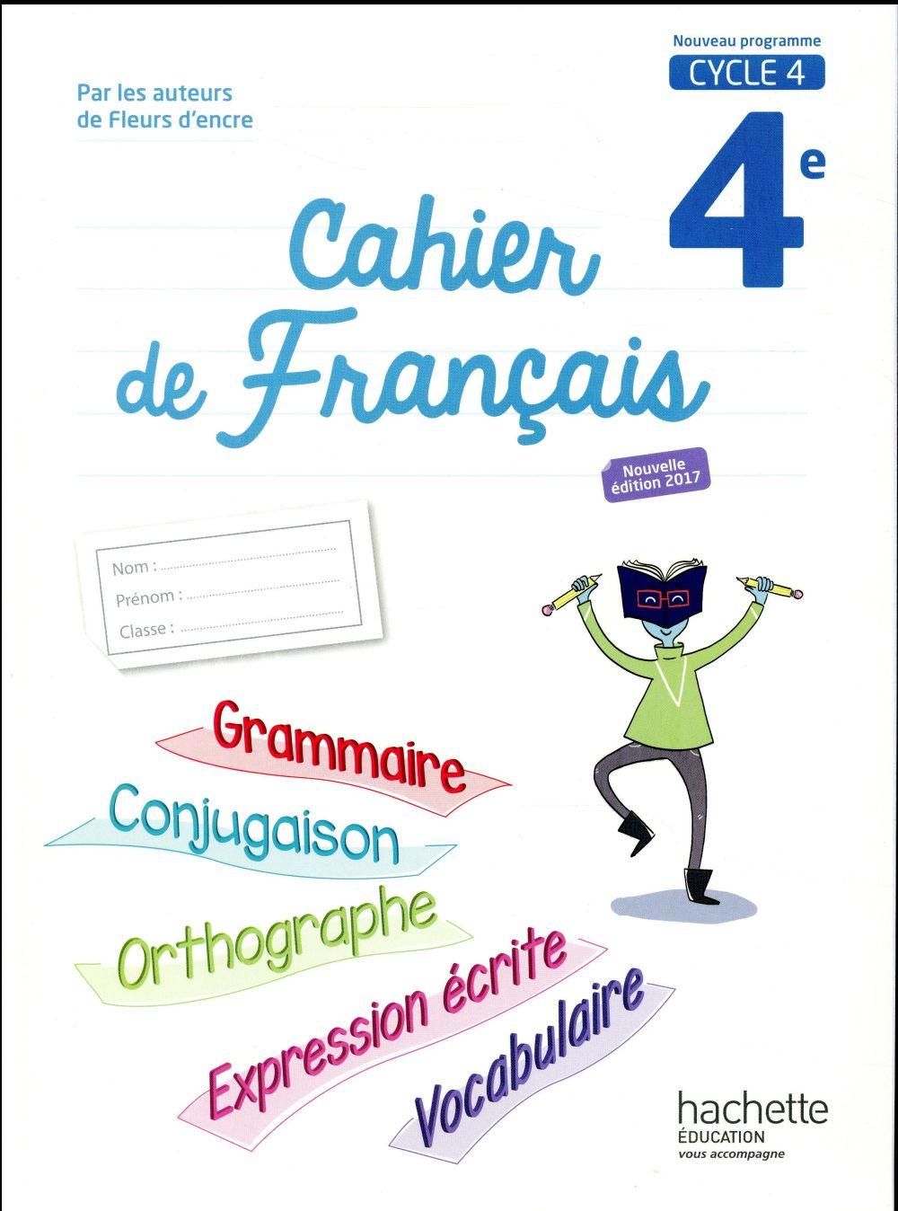 Cahier De Francais Cycle 4 4e Edition 2017 Chantal Bertagna Francoise Carrier Hachette Education Grand Format Lamartine Paris