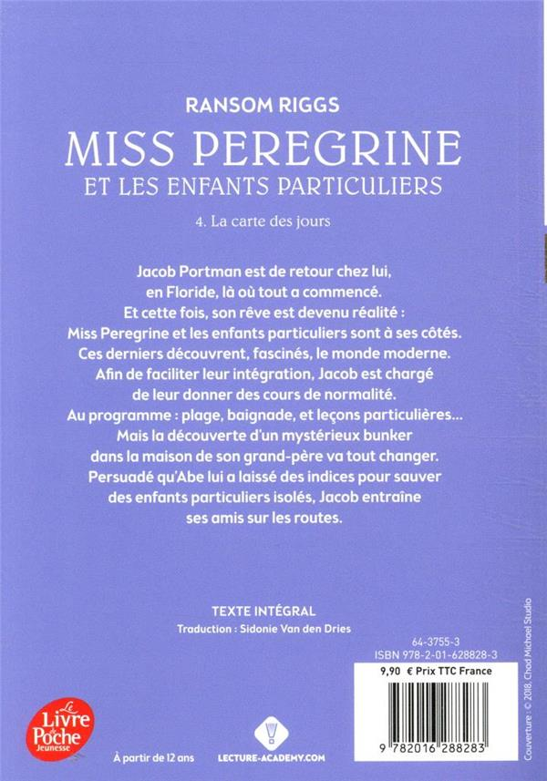 Miss Peregrine et les enfants particuliers T.4 ; la carte des jours