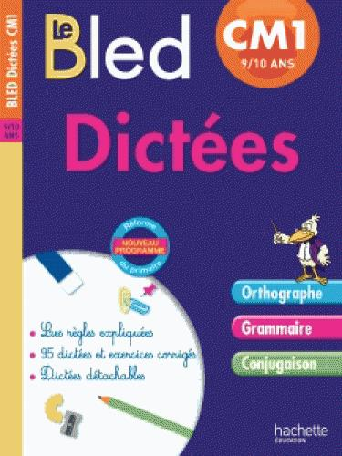 CAHIERS BLED DICTEES ; CM1