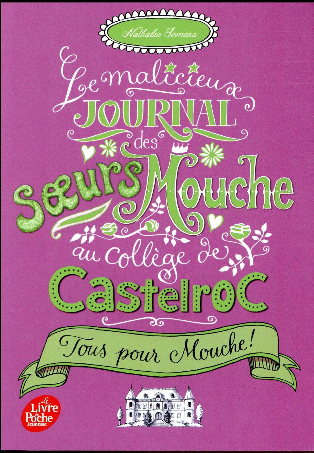 Le malicieux journal des soeurs Mouche au collège de Castelroc t.2