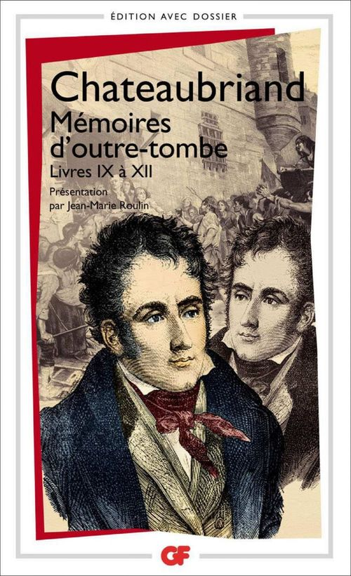 Mémoires d'outre-tombe ; livres IX à XII