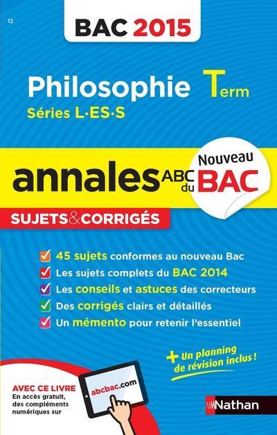 Annales bac 2015 philosophie term l-es-s sujets & corriges