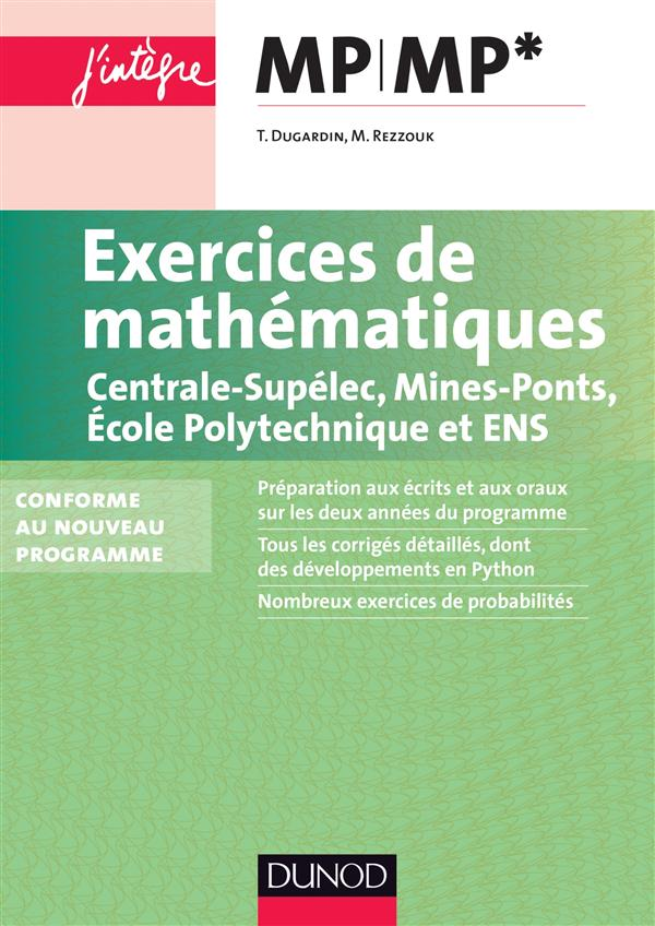 Exercices De Mathematiques Mp-Mp* Pour Les Concours Polytechnique, Centrale, Mines Et Ens
