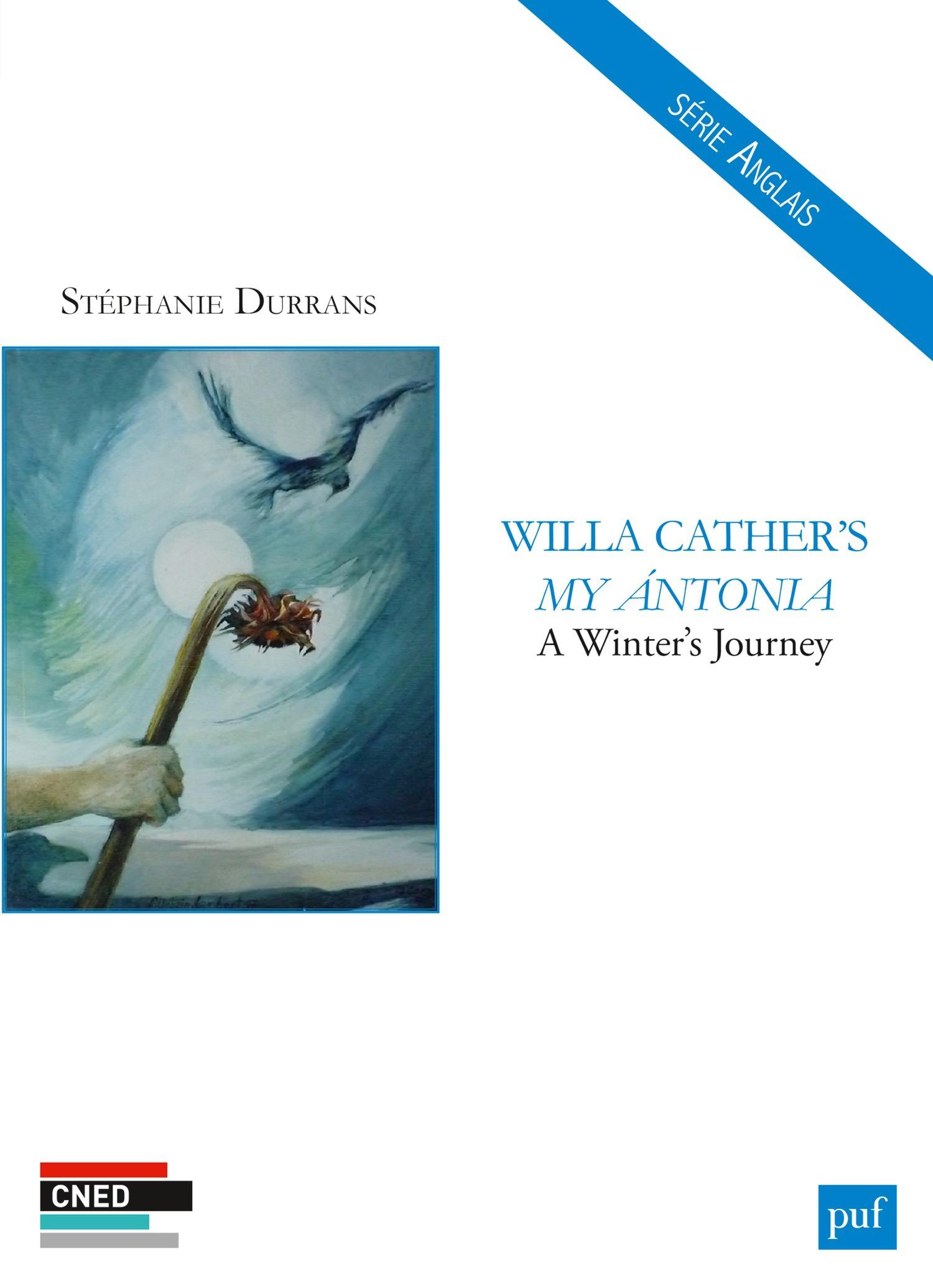 Willa Cather's my Antonia ;à winter journey