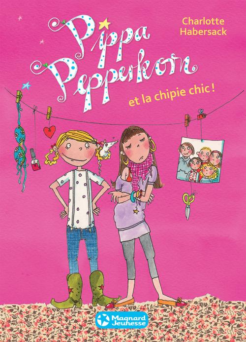 Pippa Pepperkorn T.3 ; Pippa Pepperkorn et la chipie chic !