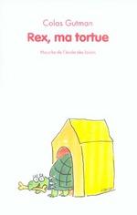 Couverture de Rex, ma tortue