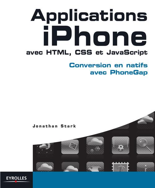 applications iphone avec HTML, CSS et Javascript ; conversion en natifs avec phone gap