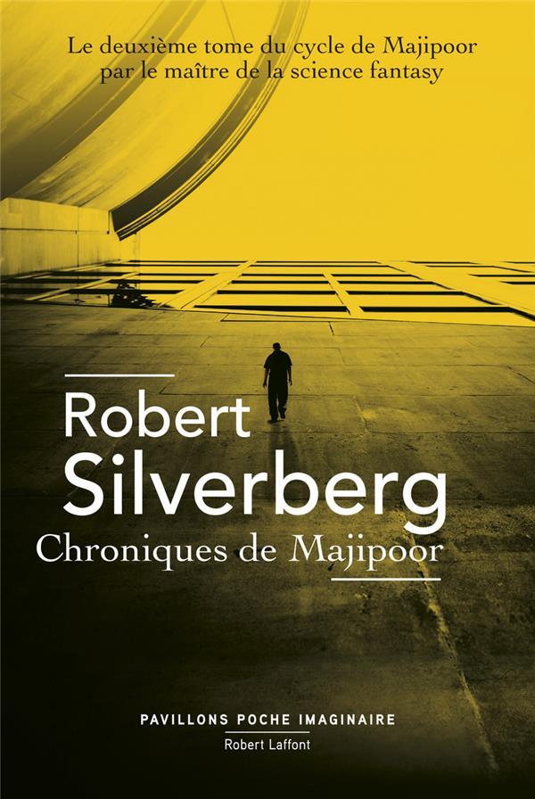 LE CYCLE DE MAJIPOOR T.2  -  CHRONIQUES DE MAJIPOOR SILVERBERG, ROBERT
