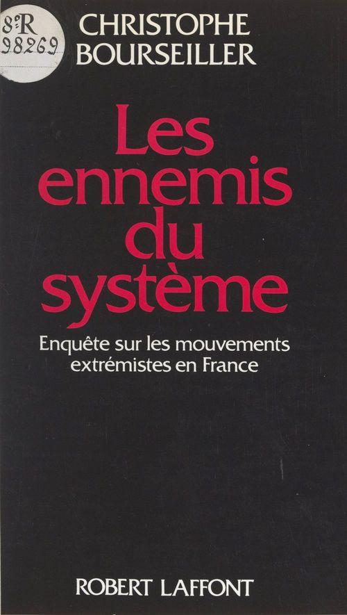 Les ennemis du système