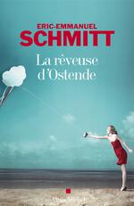 Vente Livre Numérique : La Rêveuse d'Ostende  - Eric-Emmanuel Schmitt