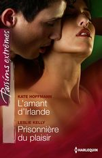 Vente EBooks : L'amant d'Irlande - Prisonnière du plaisir  - Kate Hoffmann - Leslie Kelly