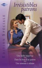 Vente Livre Numérique : Irrésistibles patrons (Harlequin Edition Spéciale)  - Sharon Kendrick - Jane Porter - Barbara Boswell
