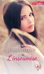 Vente Livre Numérique : L'insoumise  - Emma Darcy