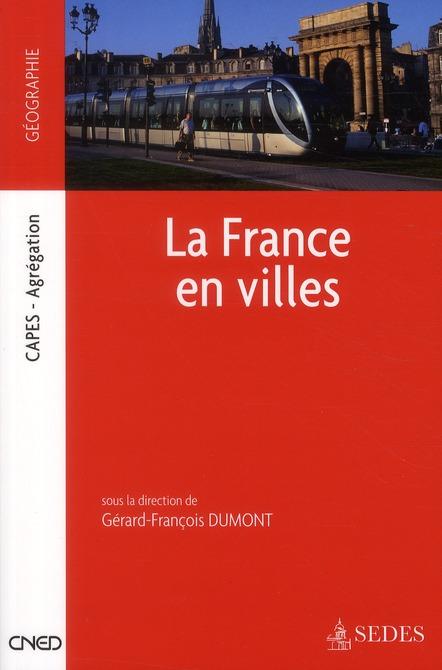 La France en villes ; CAPES, agrégation