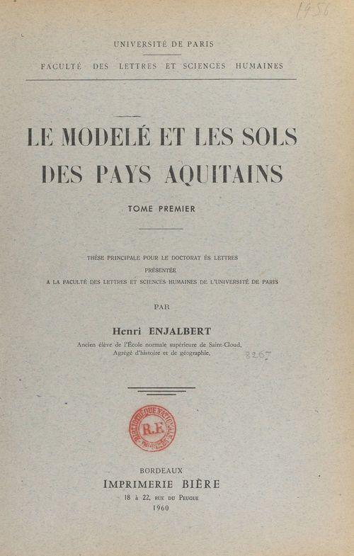 Le modelé et les sols des pays aquitains (1)
