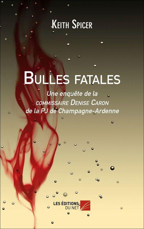 Bulles fatales