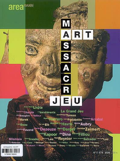 Area n.17 ; art, massacre et jeu